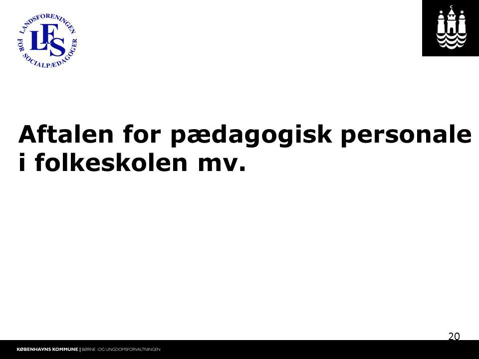 Aftalen for pædagogisk personale i folkeskolen mv.