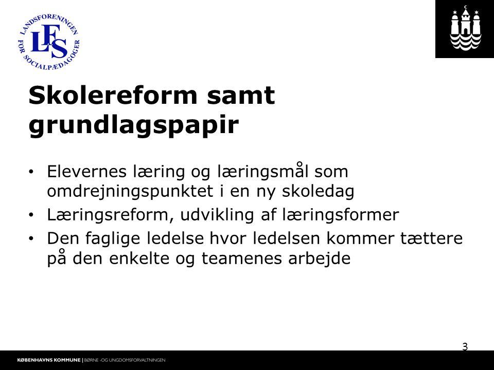 Skolereform samt grundlagspapir