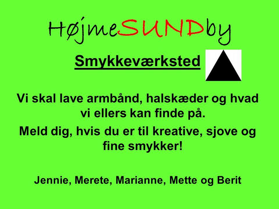 HøjmeSUNDby Smykkeværksted
