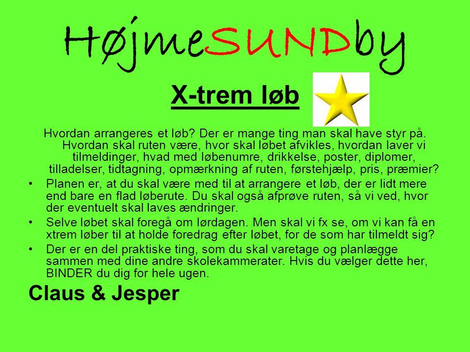 HøjmeSUNDby X-trem løb Claus & Jesper