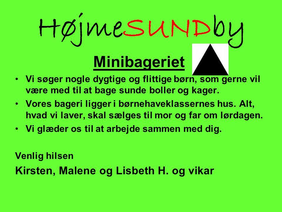 HøjmeSUNDby Minibageriet Kirsten, Malene og Lisbeth H. og vikar