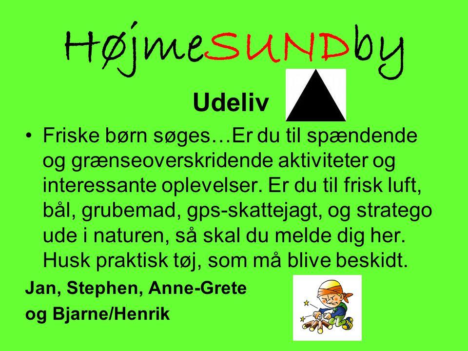 HøjmeSUNDby Udeliv.