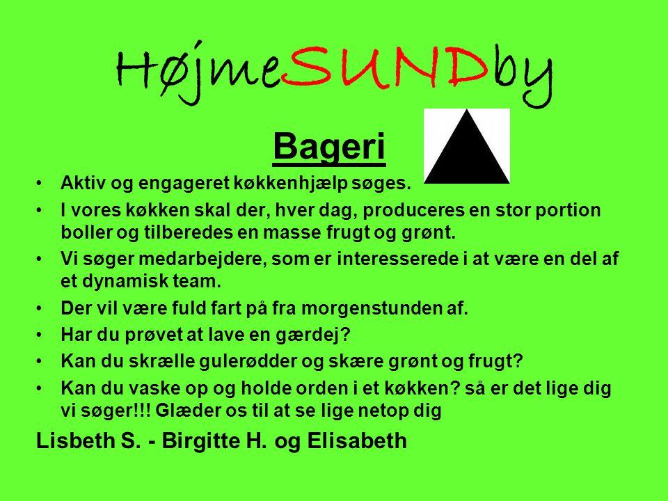 HøjmeSUNDby Bageri Lisbeth S. - Birgitte H. og Elisabeth