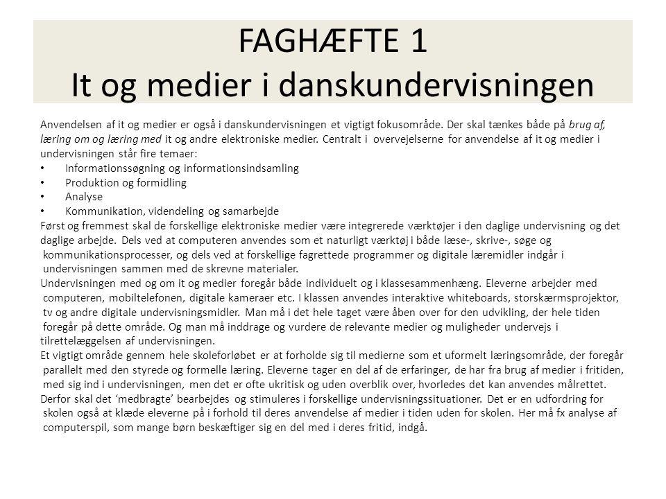 FAGHÆFTE 1 It og medier i danskundervisningen