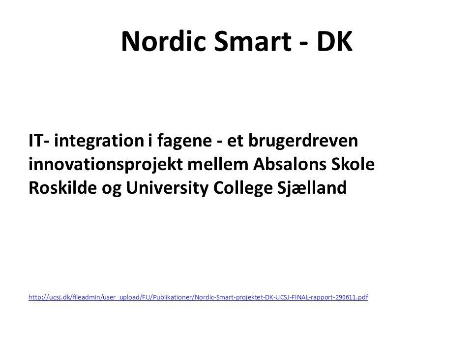 Nordic Smart - DK IT- integration i fagene - et brugerdreven
