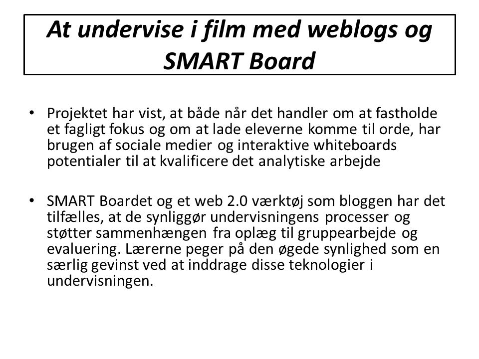 At undervise i film med weblogs og SMART Board