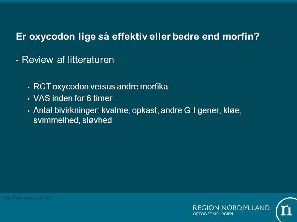 Er oxycodon lige så effektiv eller bedre end morfin