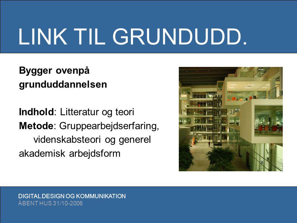 LINK TIL GRUNDUDD. Bygger ovenpå grunduddannelsen