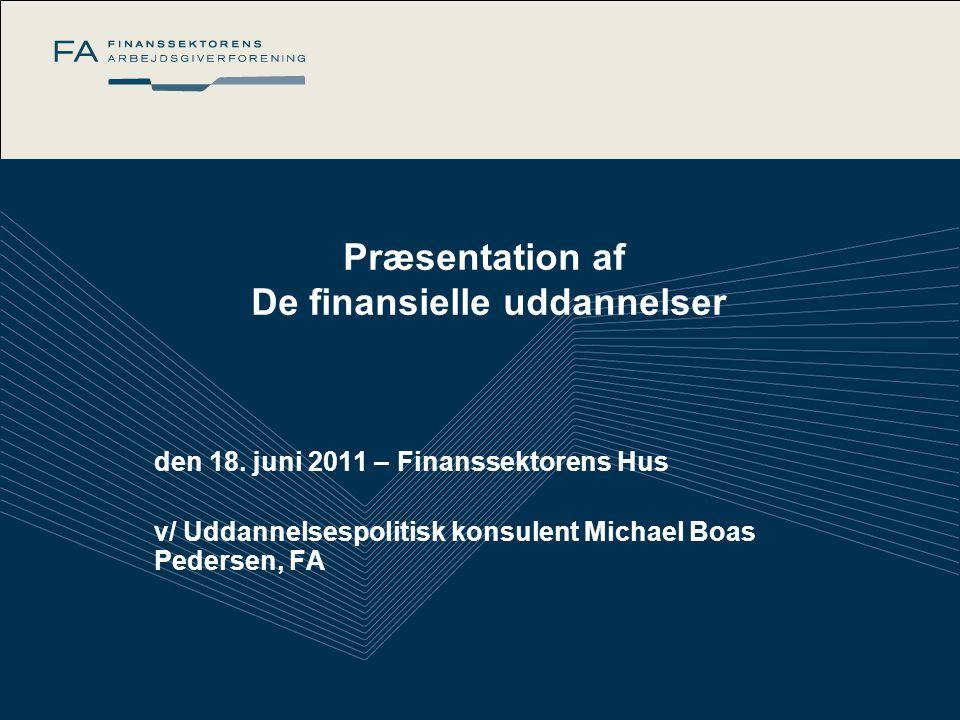 Præsentation af De finansielle uddannelser