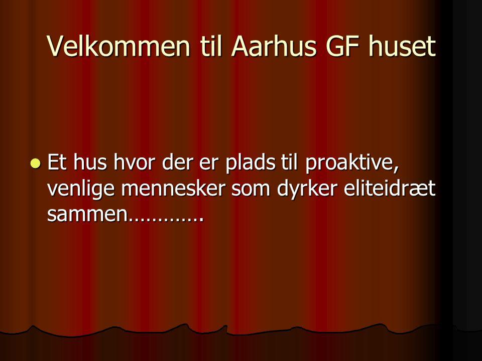 Velkommen til Aarhus GF huset