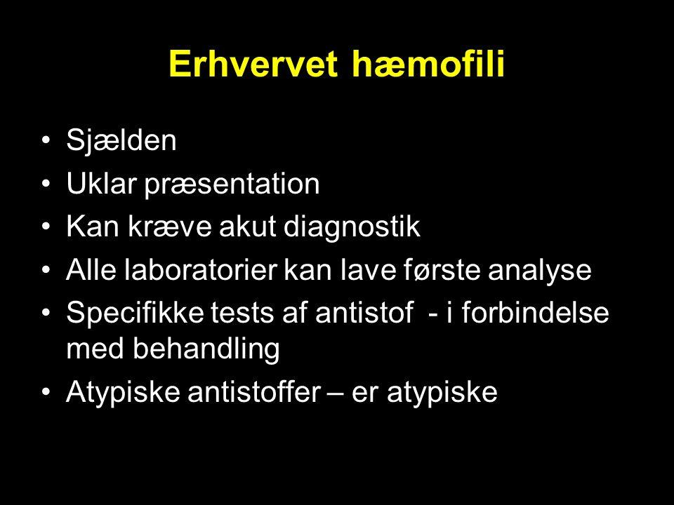 Erhvervet hæmofili Sjælden Uklar præsentation