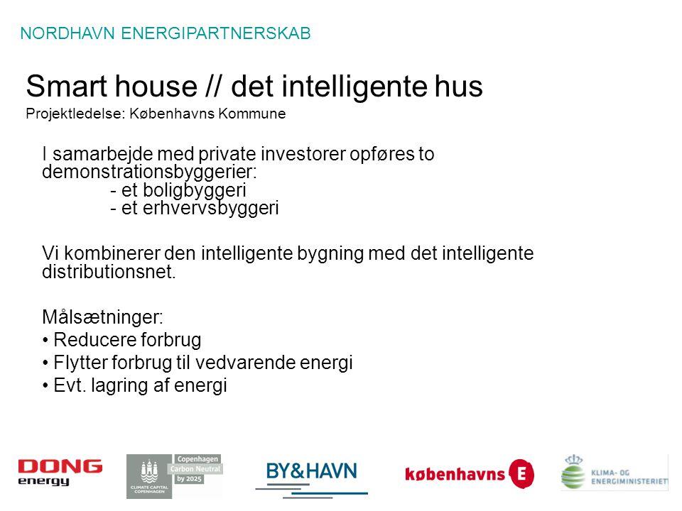 Smart house // det intelligente hus Projektledelse: Københavns Kommune