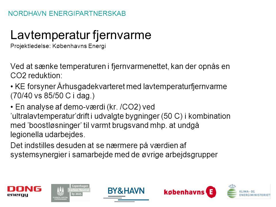 Lavtemperatur fjernvarme Projektledelse: Københavns Energi