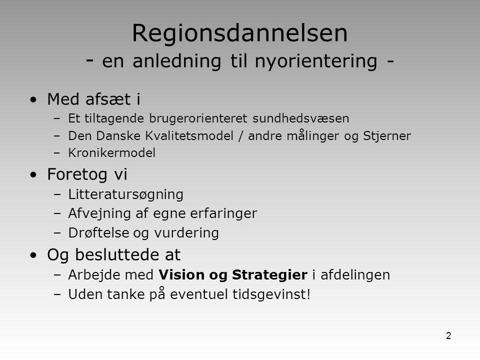 Regionsdannelsen - en anledning til nyorientering -