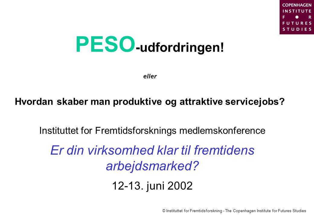 PESO-udfordringen! eller Hvordan skaber man produktive og attraktive servicejobs