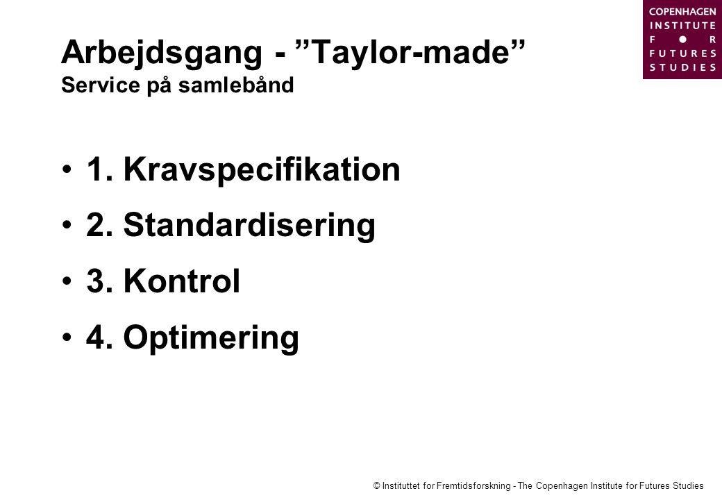 Arbejdsgang - Taylor-made Service på samlebånd