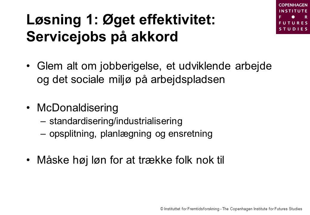 Løsning 1: Øget effektivitet: Servicejobs på akkord