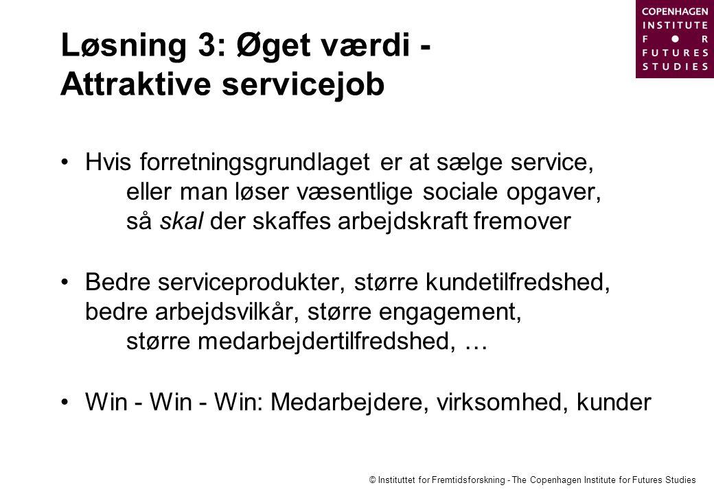 Løsning 3: Øget værdi - Attraktive servicejob