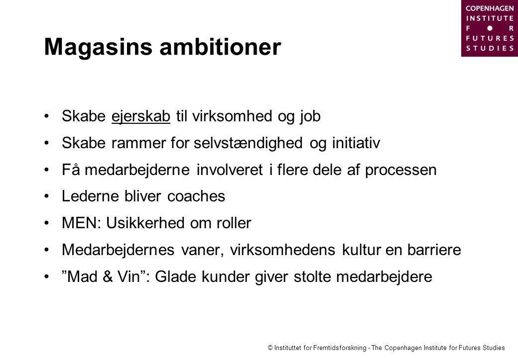 Magasins ambitioner Skabe ejerskab til virksomhed og job