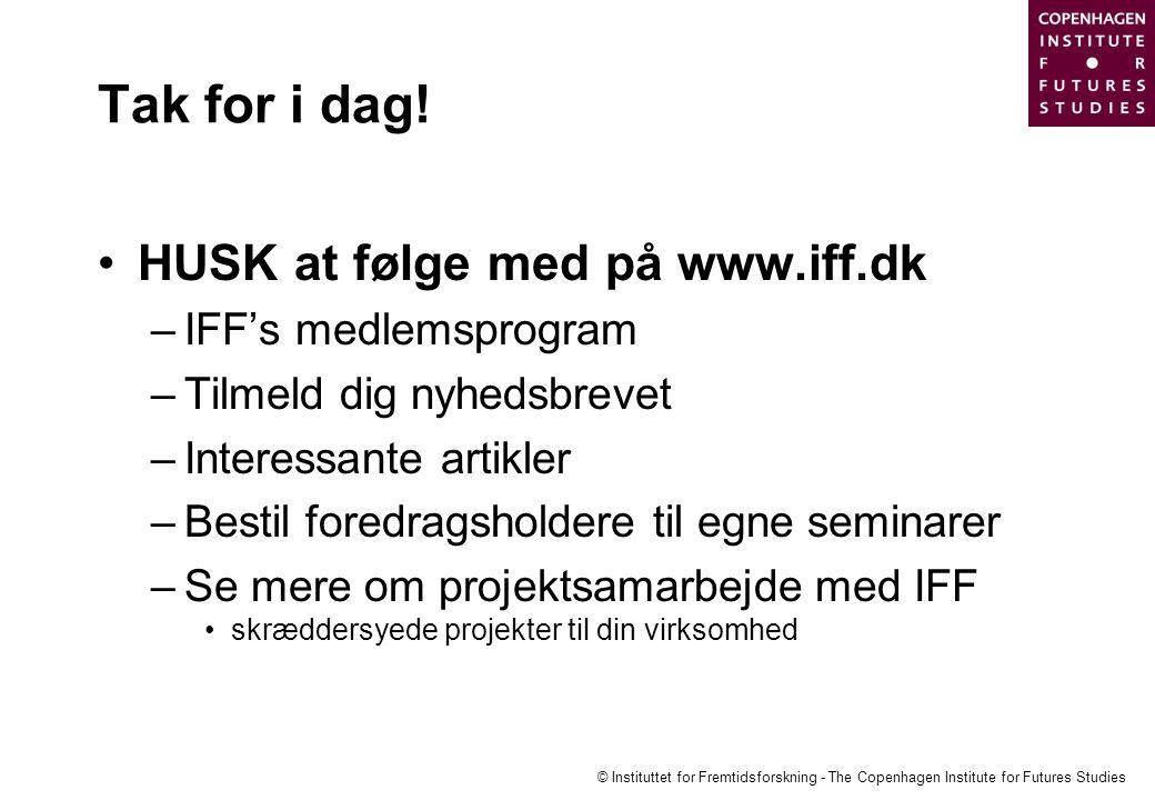 Tak for i dag! HUSK at følge med på www.iff.dk IFF's medlemsprogram
