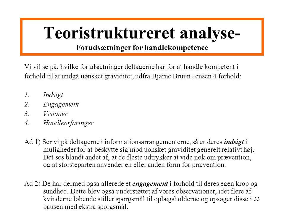 Teoristruktureret analyse- Forudsætninger for handlekompetence