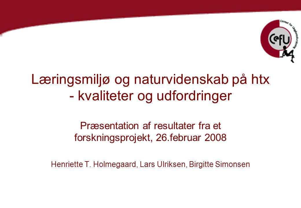 Læringsmiljø og naturvidenskab på htx - kvaliteter og udfordringer
