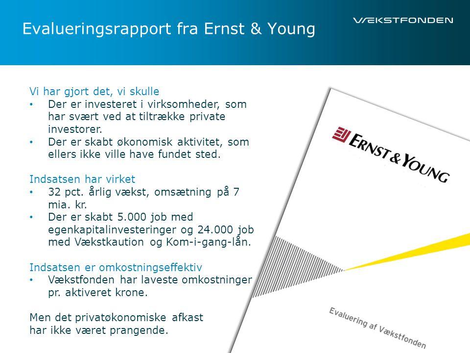 Evalueringsrapport fra Ernst & Young