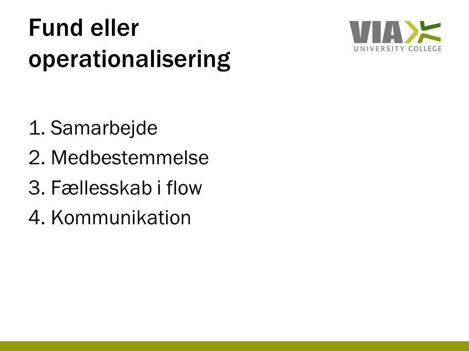 Fund eller operationalisering