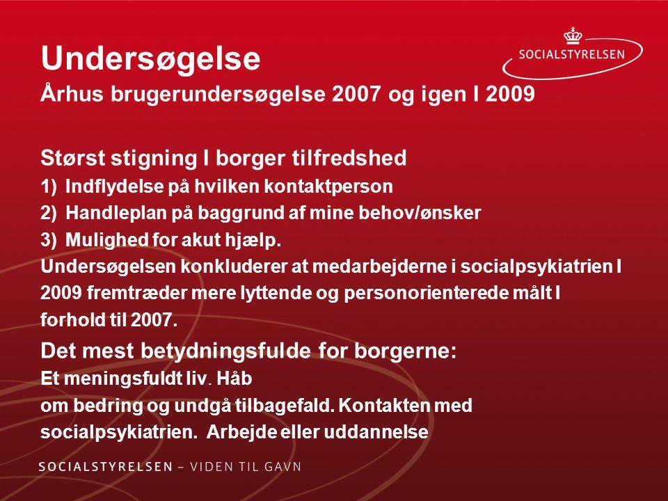 Undersøgelse Århus brugerundersøgelse 2007 og igen I 2009