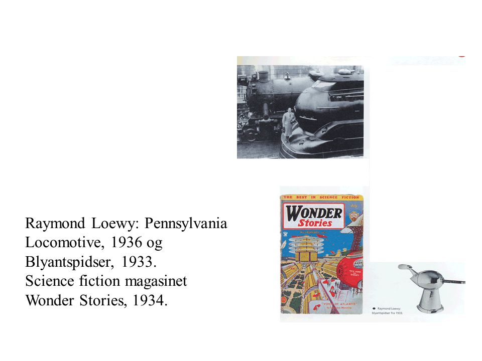 Raymond Loewy: Pennsylvania