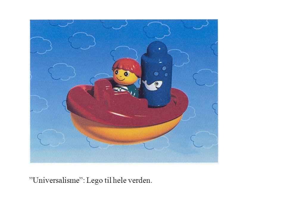 Universalisme : Lego til hele verden.