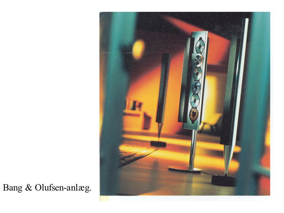Bang & Olufsen-anlæg.