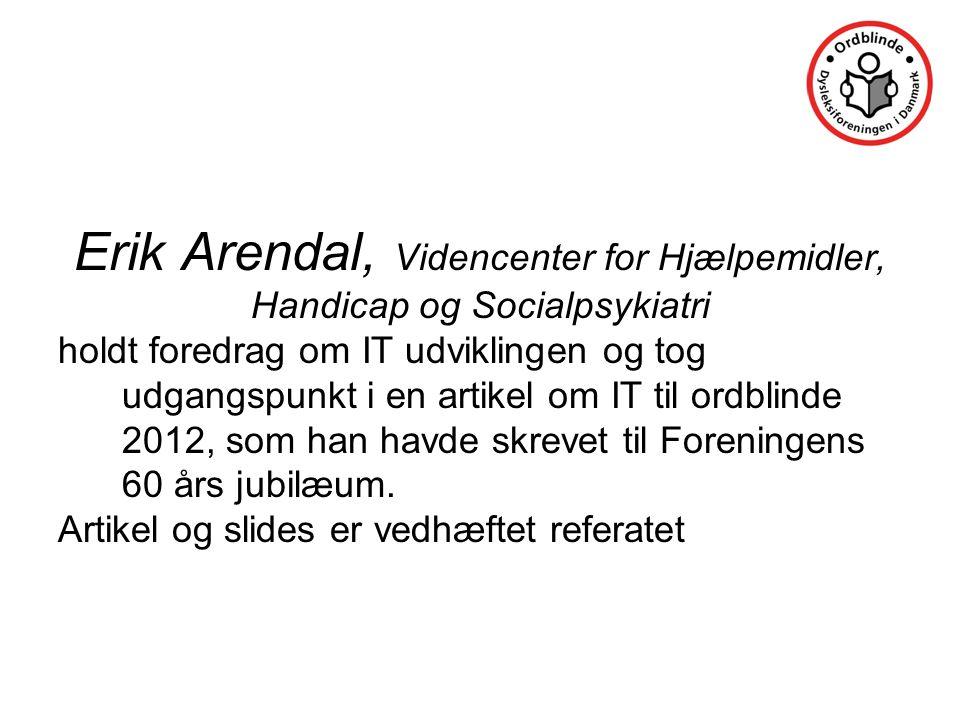 Erik Arendal, Videncenter for Hjælpemidler,