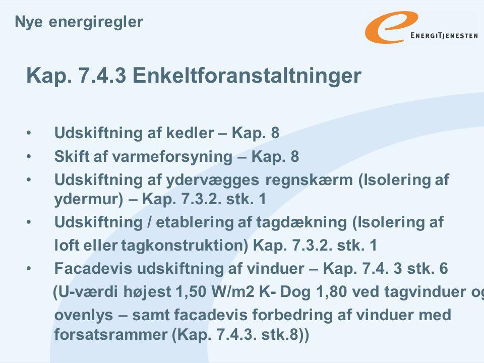 Kap. 7.4.3 Enkeltforanstaltninger