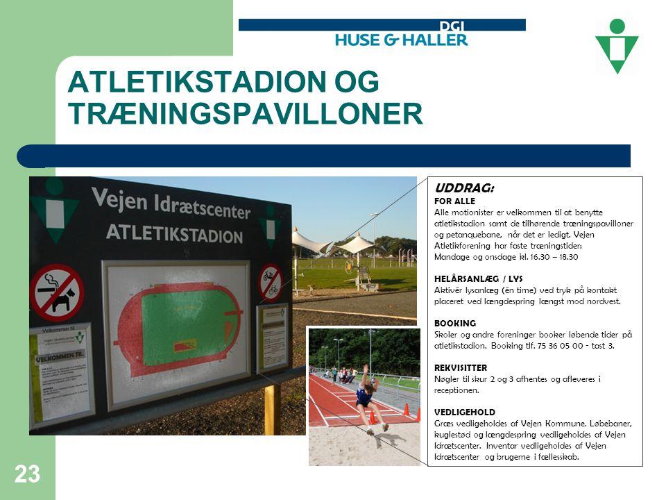 ATLETIKSTADION OG TRÆNINGSPAVILLONER