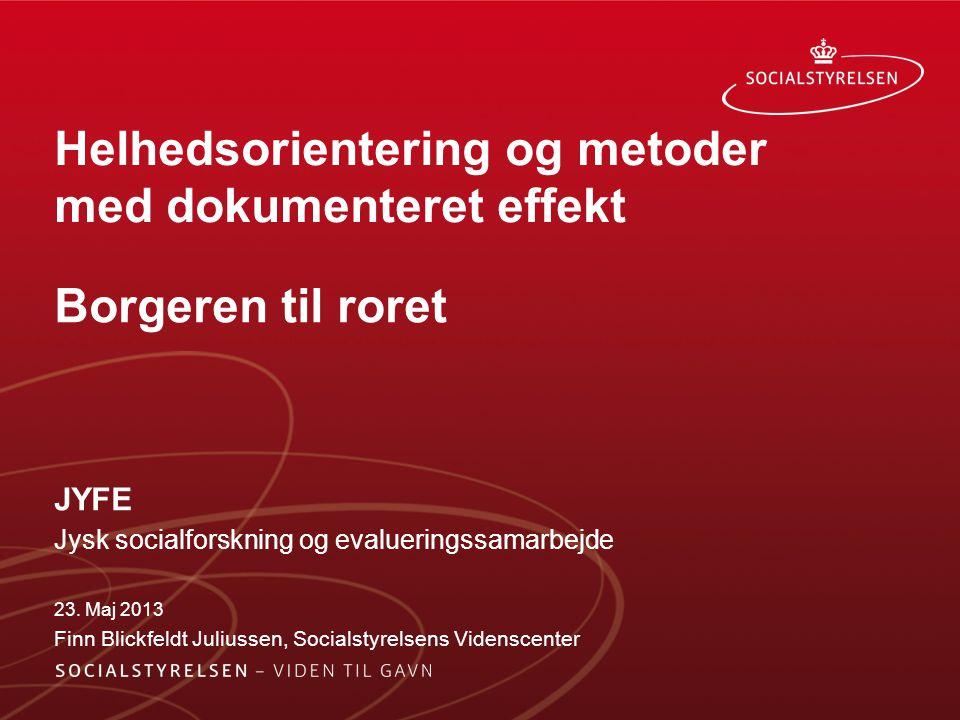 Helhedsorientering og metoder med dokumenteret effekt