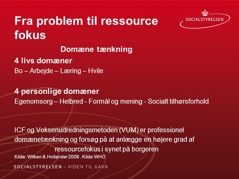 Fra problem til ressource fokus