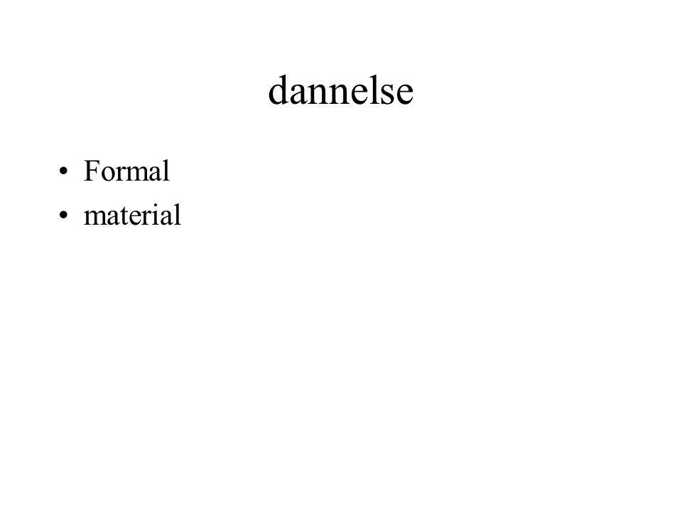 dannelse Formal material