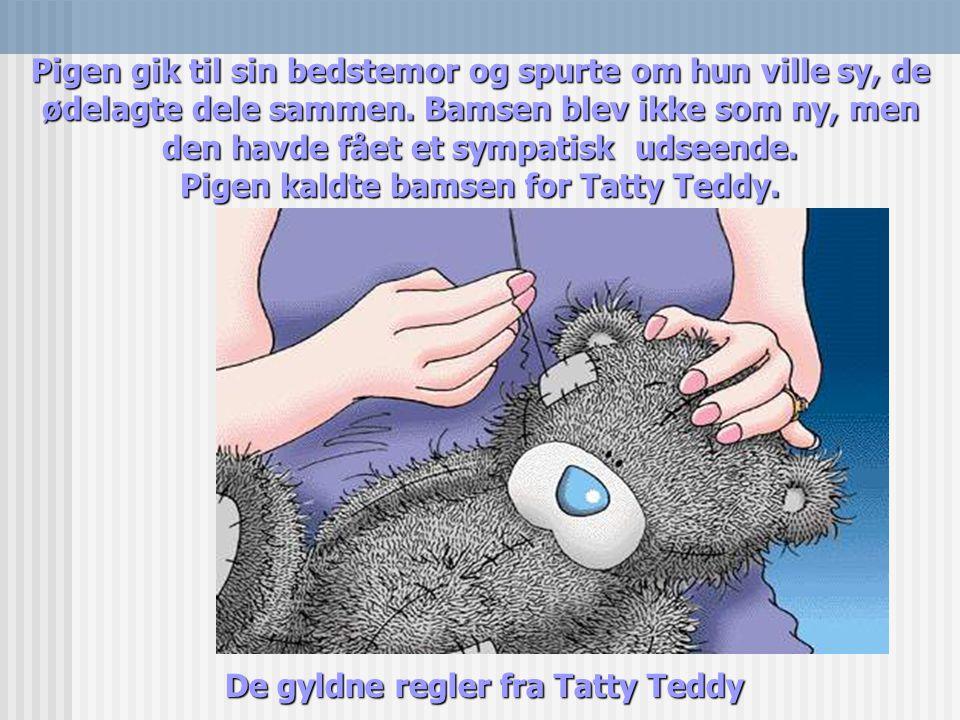 De gyldne regler fra Tatty Teddy