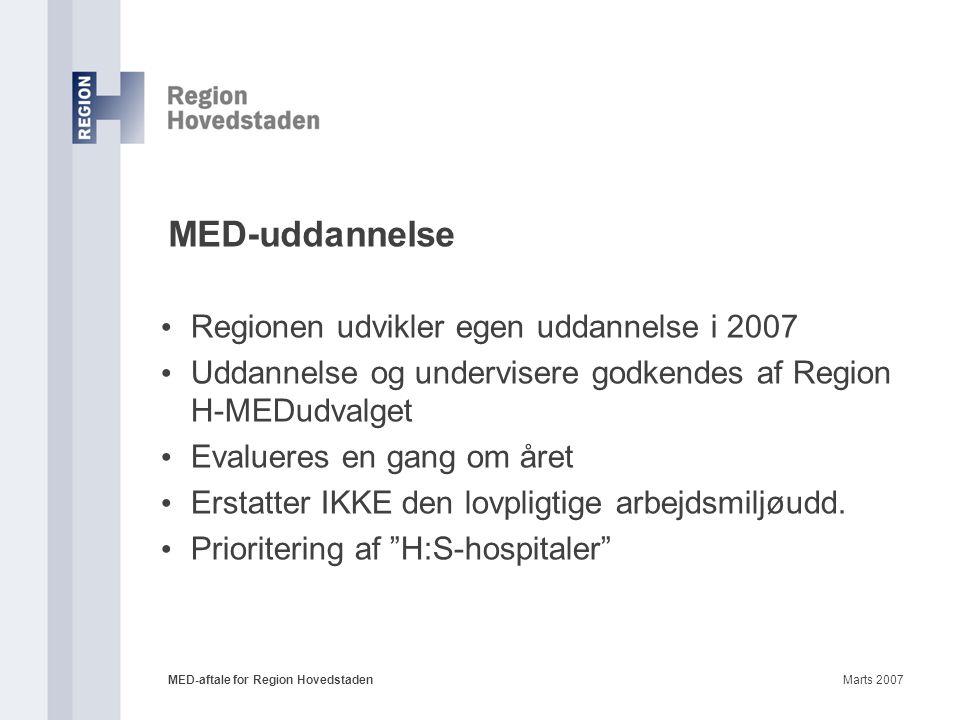 MED-uddannelse Regionen udvikler egen uddannelse i 2007