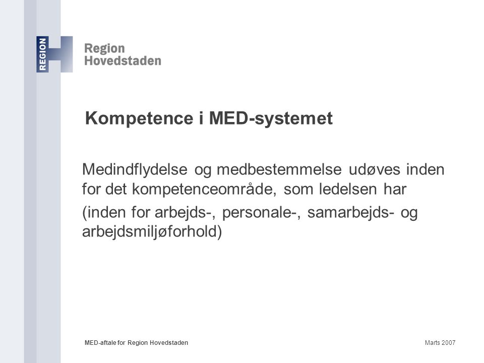Kompetence i MED-systemet