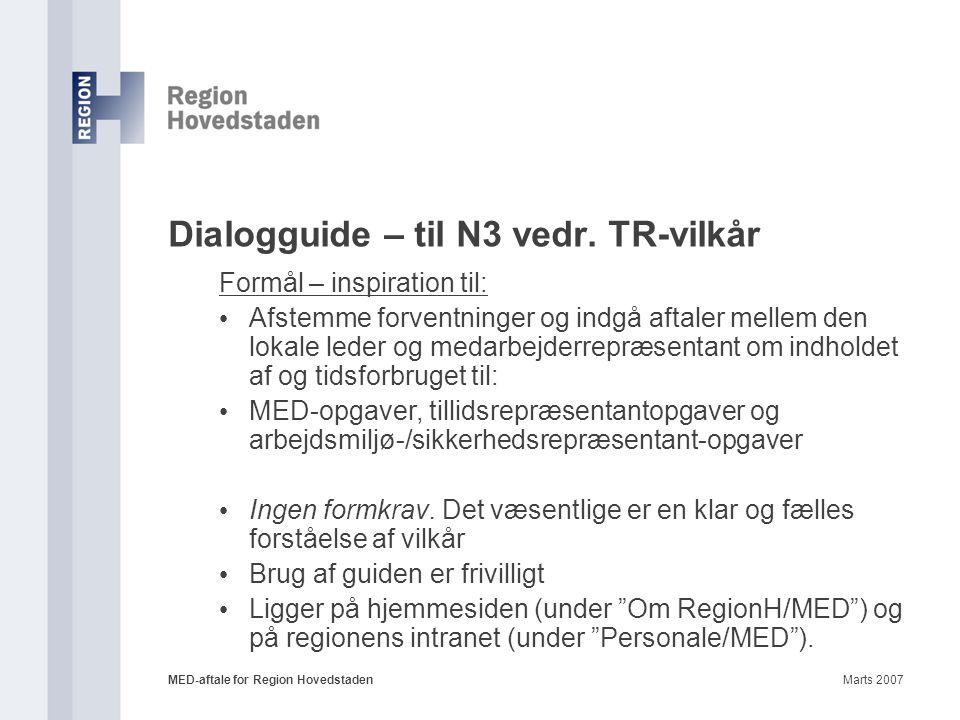 Dialogguide – til N3 vedr. TR-vilkår