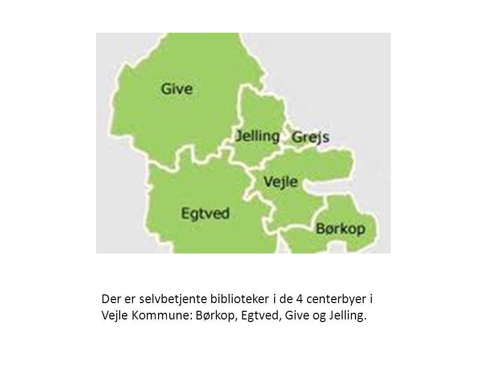 Der er selvbetjente biblioteker i de 4 centerbyer i Vejle Kommune: Børkop, Egtved, Give og Jelling.