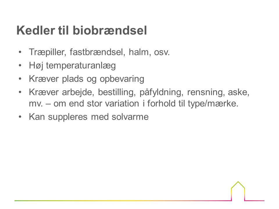 Kedler til biobrændsel