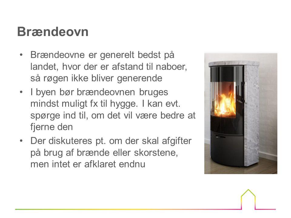 Brændeovn Brændeovne er generelt bedst på landet, hvor der er afstand til naboer, så røgen ikke bliver generende.