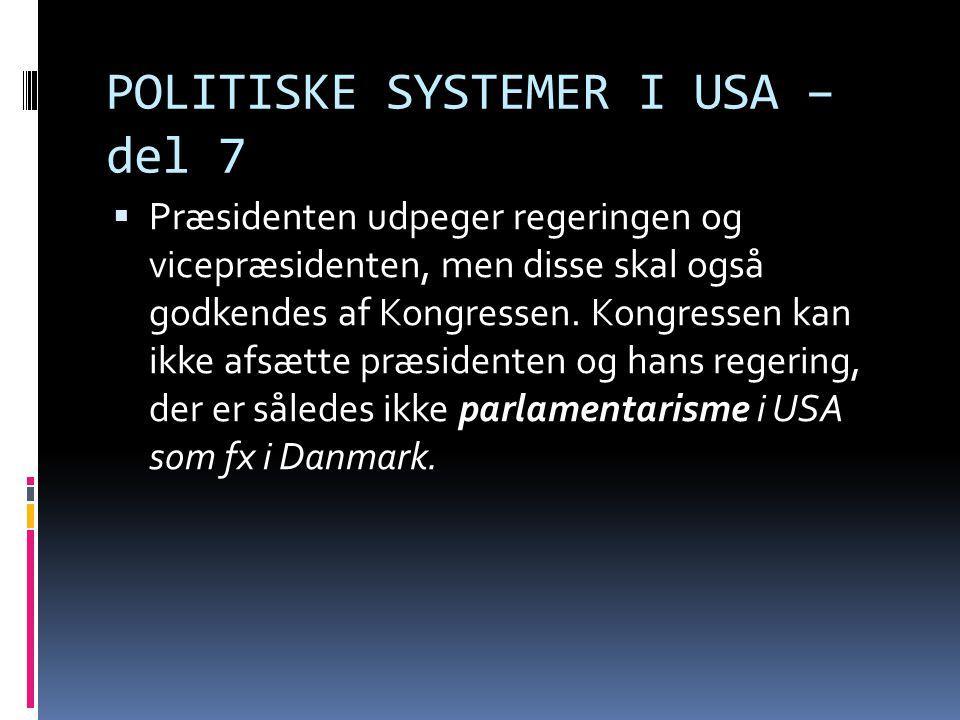 POLITISKE SYSTEMER I USA – del 7