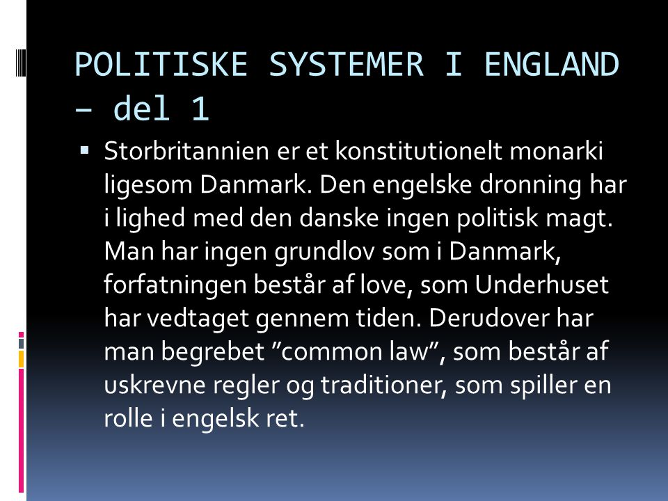 POLITISKE SYSTEMER I ENGLAND – del 1