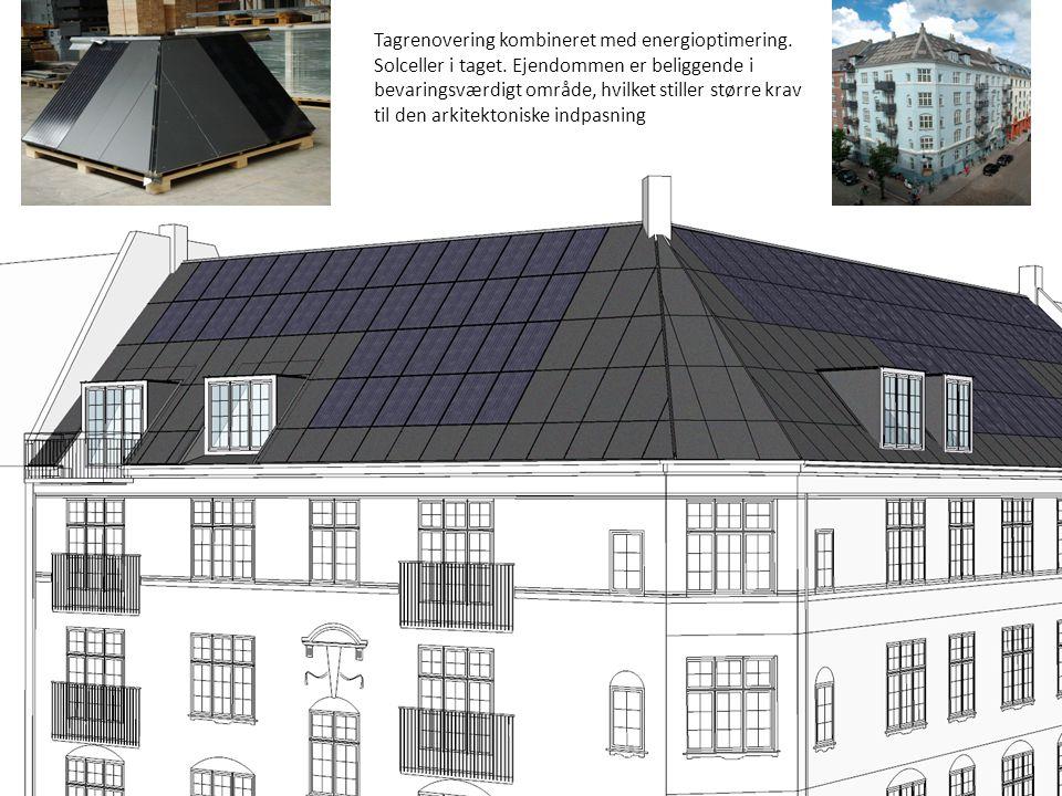 Tagrenovering kombineret med energioptimering. Solceller i taget