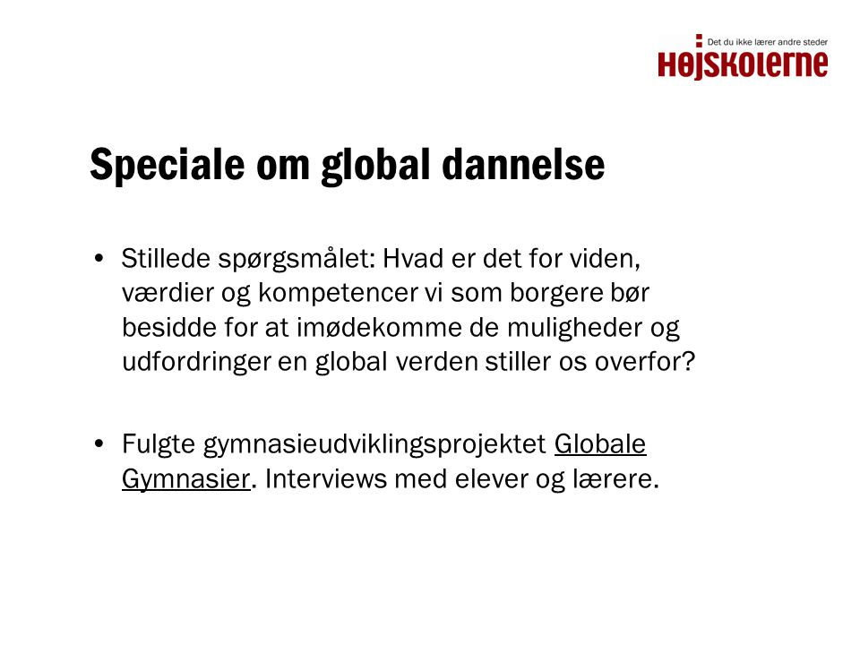 Speciale om global dannelse