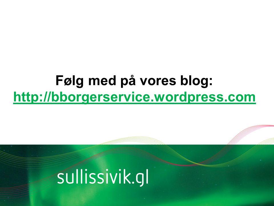 Følg med på vores blog: http://bborgerservice.wordpress.com